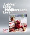 Lekker lang mediterraans leven