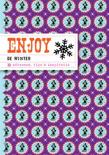 Enjoy - Enjoy de winter