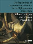 Dutch paintings of the seventeenth century in the Rijksmuseum, Amsterdam 1 Artists born between 1570 and 1600
