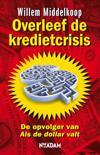 Overleef de kredietcrisis