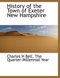 History of the Town of Exeter New Hampshire
