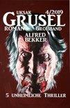 Uksak Grusel-Roman Großband 4/2019 - 5 unheimliche Thriller