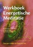 Energetische meditatie werkboek