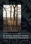 De Joodse Begraafplaatsen In De Provincie Groningen
