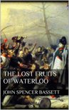 The Lost Fruits of Waterloo