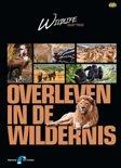Wildlife - Overleven In De Wildernis