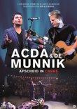 Acda & de Munnik Afscheid in Carre