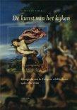 De kunst van het kijken - Iconografie van de Europese schilderkunst 14e-18de eeuw