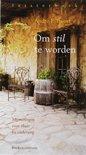 Om stil te worden (luisterboek)