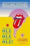 The Rolling Stones - Ole Ole Ole! - A Trip Across Latin