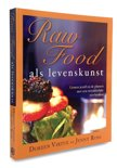 Raw food als levens kunst