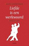 Liefde is een werkwoord