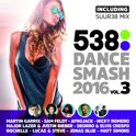 538 Dance Smash 2016 - Vol.3