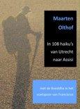 In 108 haiku's van Utrecht naar Assisi