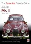 Jaguar Mark 1 & 2 (All Models Including Daimler 2.5-Litre V8) 1955 to 1969