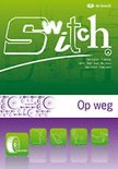 Switch a - module 4 - op weg