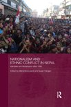 Nationalism and Ethnic Conflict in Nepal