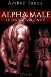 ALPHA Male / Le Test De Virginité