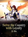 Serve the Country with Loyalty
