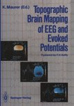 Topographic Brain Mapping of EEG and Evoked Potentials