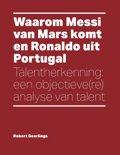 Waarom Messi van Mars komt en Ronaldo uit Portugal