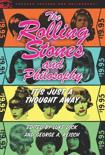 The Rolling Stones and Philosophy