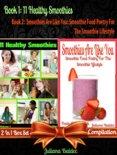 Juliana Baldec - 11 Herbal & Fruit Blender Recipes: Healthy Fruit & Green Recipes