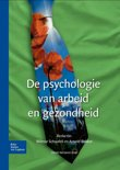 De psychologie van arbeid en gezondheid