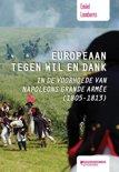 Europeaan tegen wil en dank