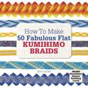 How to Make 50 Fabulous Flat Kumihimo Beads