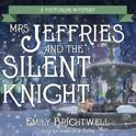 Mrs. Jeffries and the Silent Knight