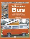 How to Restore Volkswagen (Bay Window)Bus