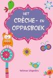Het crèche- en oppasboek Roze
