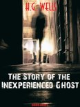The Story of the Inexperienced Ghost
