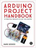 The Arduino Project Handbook