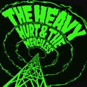 Hurt & The Merciless
