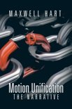 Motion Unification