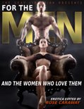 For The Men: And The Women Who Love Them