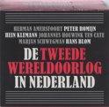 De Tweede Wereldoorlog in Nederland (luisterboek)