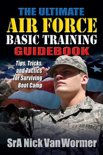 Ultimate Guide to Air Force Basic Training
