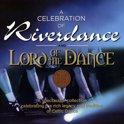 Celebration Of Riverdance & Lord Of