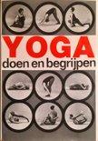 Yoga doen en begrijpen