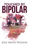 Touched by Bipolar