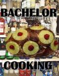 Elwood L Dise - Bachelor Cooking