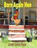 Born Again Hen