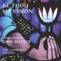 Be Thou My Vision: Sacred Music by John Rutter