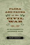Flora and Fauna of the Civil War