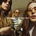 Something To Tell You (LP)