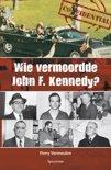Wie vermoordde John F.Kennedy?