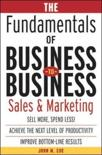 The Fundamentals of Business-to-business Sales and Marketing